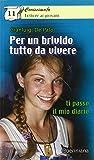 Scarica Libro Per un brivido tutto da vivere Ti passo il mio diario (PDF,EPUB,MOBI) Online Italiano Gratis