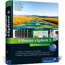 VMware vSphere 5: Das umfassende Handbuch (Galileo Computing)