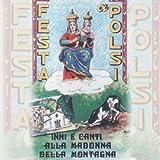 Festa a Polsi (Inni e canti alla Madonna della Montagna)