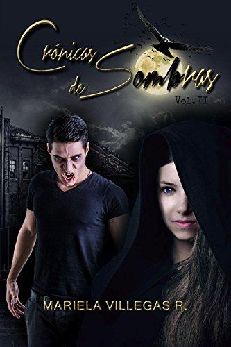 """""""Crónicas de Sombras"""": Saga Noche de Brujas II"""