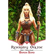 Reternity Online: Rescue Quest: A LitRPG Epic (English Edition)