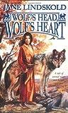Wolf's Head, Wolf's Heart (Firekeeper) by Jane M. Lindskold (2003-07-01)