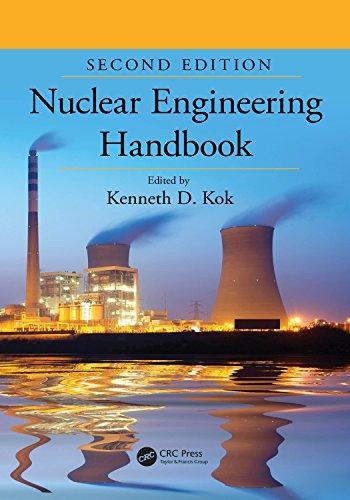Nuclear Engineering Handbook (mechanical And Aerospace Engineering Series 60) por Kenneth D. Kok epub