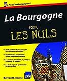 Image de La Bourgogne Pour les Nuls