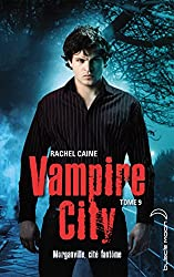 Vampire City - Tome 9 - Ville fantôme
