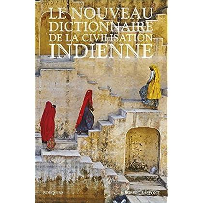 Le Nouveau Dictionnaire de la civilisation indienne - Édition intégrale (Bouquins)
