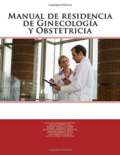 Manual de residencia de Ginecología y Obstetricia