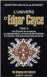 l univers d edgar cayce tome 3 de doroth?e koechlin de bizemont 19 mars 1992