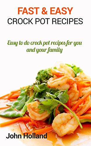 Crock Pot Recipes: Best Easy Fast Crock Pot Recipes Crockpot, Crockpot Recipes, Crock Pot Cookbook, Crock Pot Recipes, Crock Pot): Best recipies to date