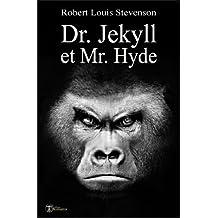 Dr. Jekyll et Mr. Hyde (illustré et augmenté) (Classiques t. 9)