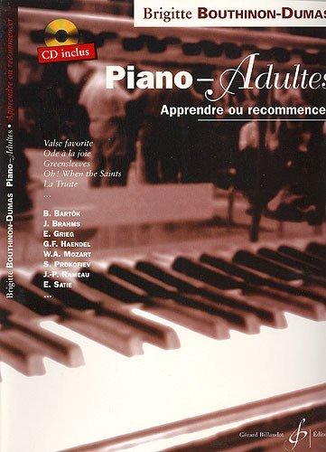 Brigitte Bouthinon-Dumas: Piano-Adultes. Partitions, CD pour Tous Les Instruments
