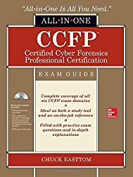 Ccfp Certified Cyber Forensics Professional All-In-One Exam Guide by Adjunct Professor Collin College Texas Chuck Easttom (1-Sep-2014) Hardcover