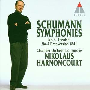"""Symphonies N 3 """"Rhenish"""";N 4 First Version 1841"""