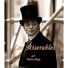 Los Miserables (nueva edicion en espanol)