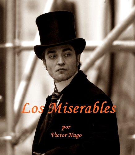 Los Miserables (nueva edicion en espanol) por Victor Hugo