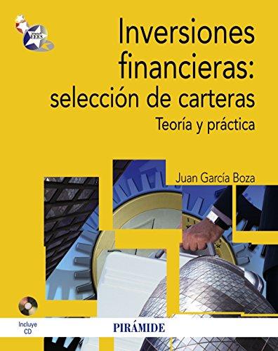 Inversiones financieras: selección de carteras: Teoría y práctica (Economía Y Empresa)