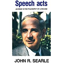 Speech Acts: An Essay in the Philosophy of Language