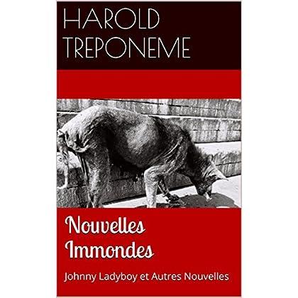 Nouvelles Immondes: Johnny Ladyboy et Autres Nouvelles