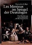 Las Meninas im Spiegel der Deutungen: Eine Einführung in die Methoden der Kunstgeschichte
