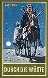 Durch die Wüste: Reiseerzählung, Band 1 der Gesammelten Werke (Karl Mays Gesammelte Werke)