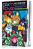 Pix'n love, N° 23 : Star Fox