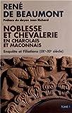 Noblesse et chevalerie en charolais (Tom1 + Tom2) (Lot de 2 volumes)