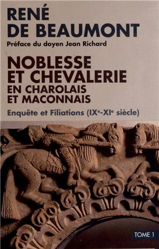 Noblesse et chevalerie en charolais (Tom1 + Tom2) (Lot de 2 volumes)