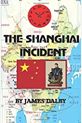 THE SHANGHAI INCIDENT (''A BEHIND THE NEWS SERIES'') Paperback