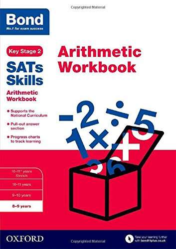 Bond SATs Skills: Arithmetic Workbook: 8-9 years