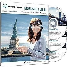 AudioNovo Englisch I, II und III - Englisch lernen für Anfänger und Fortgeschrittene (Audio-Sprachkurs)