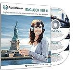 AudioNovo Englisch I ? III: In nur 3 Monaten schnell und einfach Englisch lernen - Audio-Sprachkurs Englisch für Anfänger und Fortgeschrittene (Englisch Sprachkurs, Hörbuch 41 Std. Audio) -