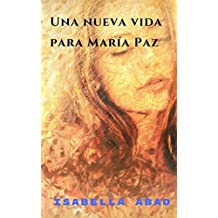 Una nueva vida para María Paz