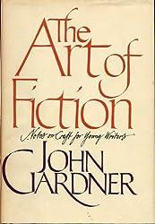 The Art of Fiction by John Gardner (1984-01-12)