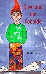 Dave und die Kobolde by Christel Hasse (2008-05-23)