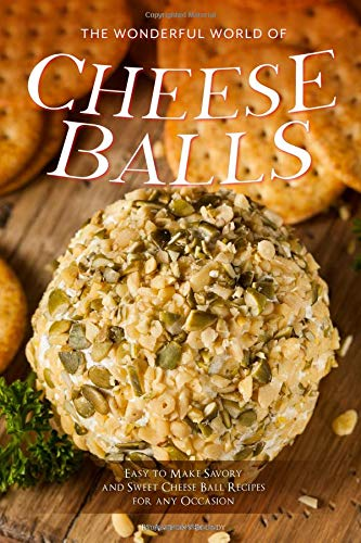 Slicer-board (The Wonderful World of Cheese Balls: Easy to Make Savory and Sweet Cheese Ball Recipes for any Occasion)