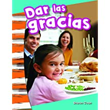 Dar las gracias (Giving Thanks) (Social Studies Readers : Content and Literacy)