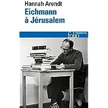 Eichmann à Jérusalem (Folio Histoire)