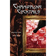 Champagne Cocktail, Revised and Expanded 2010 Edition (English Edition)