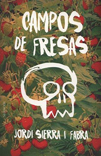 Campos de fresas (Gran Angular) por Jordi Sierra i Fabra