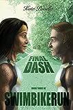 Final Dash (SwimBikeRun Book 3) (English Edition)