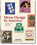 Menu design in America. Ediz. inglese, francese e tedesca
