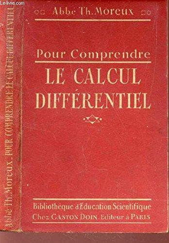 POUR COMPRENDRE LE CALCUL DIFFERENTIEL / COLLECTION DES