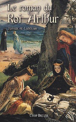 Le roman du roi Arthur Tome 2