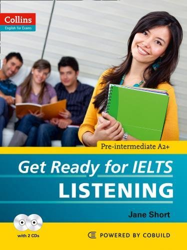 Get Ready for IELTS - Listening: IELTS 4+ (A2+) (Collins English for IELTS)