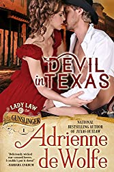 Devil in Texas (Lady Law & The Gunslinger Series, Book 1) (English Edition)