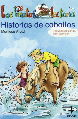 Historia De Caballos/Stories of Horses