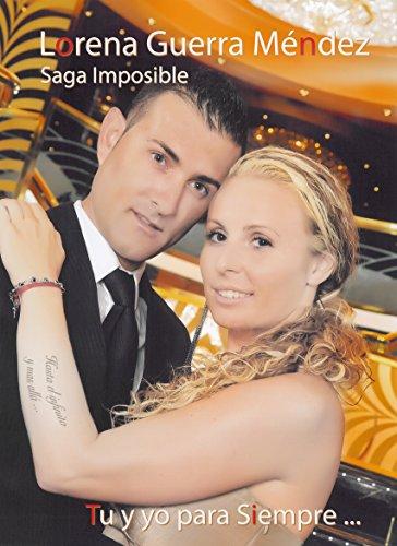 Tu y yo para siempre (Saga Imposible nº 4) (Spanish Edition)