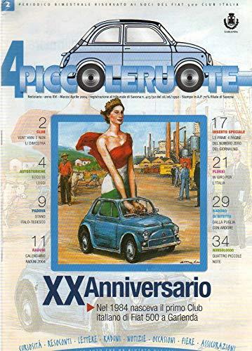 Fiat 500 Club Italia 4 Piccole ruote 2-2004 1984 Garlenda nasceva il primo Club