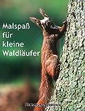 Malspaß für kleine Waldläufer