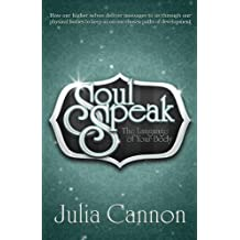Soul Speak: The Language of Your Body
